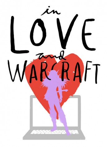 In Love and Warcraft Review